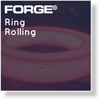 FORGE® Ring Rolling module